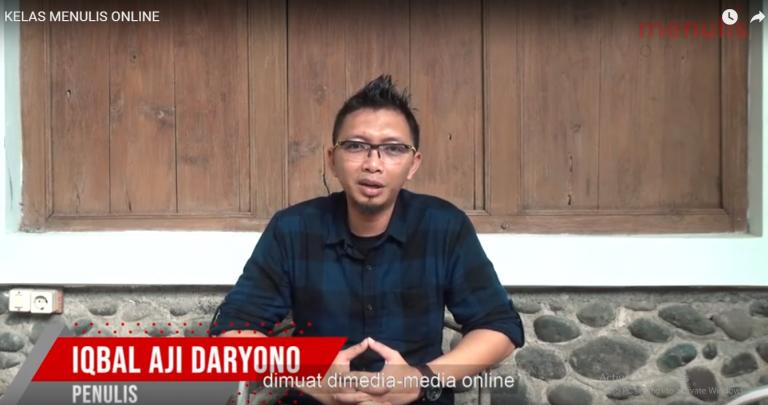 Demi Iqbal Aji Daryono, Aku Ikut Kelas Menulis Online